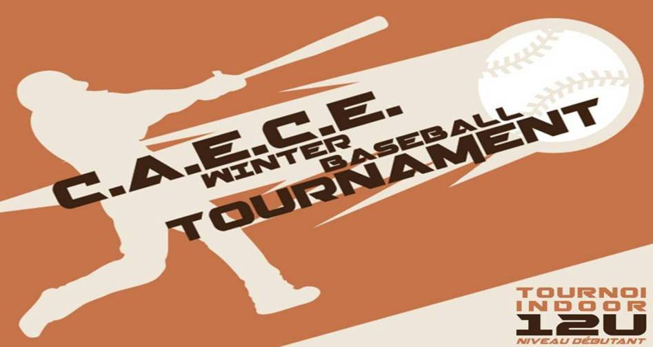 CAECE WINTER BASEBALL TOURNAMENT – 12U
